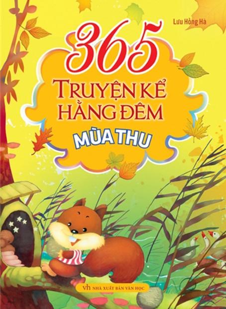 Tải sách: 365 Truyện Kể Hằng Đêm – Mùa Thu – Lưu Hồng Hà