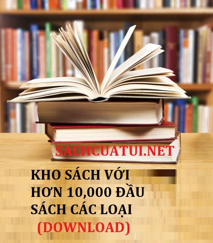 Tải sách: Chia sẻ kho sách với hơn 10,000 đầu sách các loại