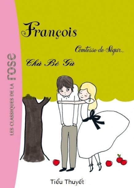 Tải sách: Francois – Chú Bé Gù – Comtesse De Ségur