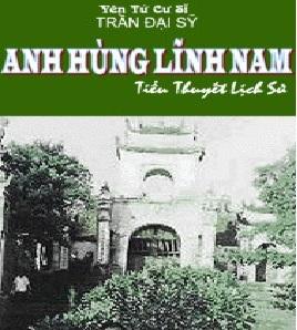 Tải sách: Anh Hùng Lĩnh Nam – Yên Tử Cư Sĩ Trần Đại Sỹ