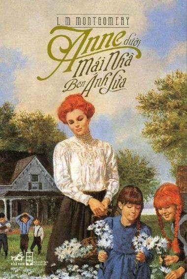Tải sách: Anne Dưới Mái Nhà Bên Ánh lửa – Lucy Maud Montgomery