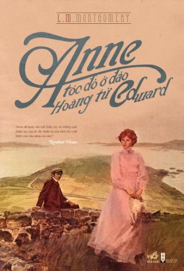 Tải sách: Anne Tóc Đỏ Ở Đảo Hoàng Tử Edward – Lucy Maud Montgomery