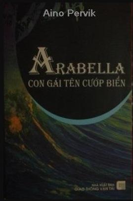 Tải sách: Arabella, Con gái Tên Cướp Biển – Aino Pervik