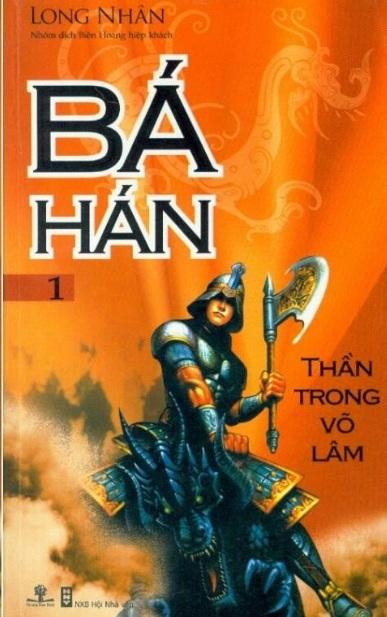 Tải sách: Bá Hán Tập 1: Thần Trong Võ Lâm – Long Nhân