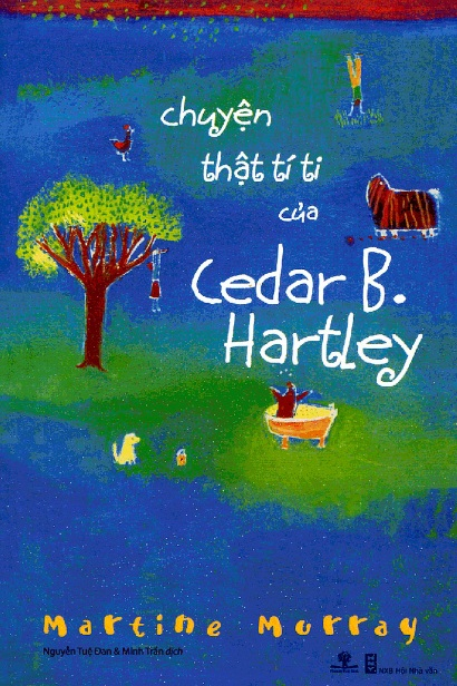 Tải sách: Câu Chuyện Thật Tí Ti của Cedar B. Hartley – Martine Murray