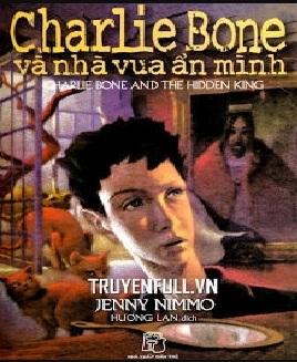 Tải sách: Charlie Bone và Nhà Vua Ẩn Mình – Jenny Nimmo