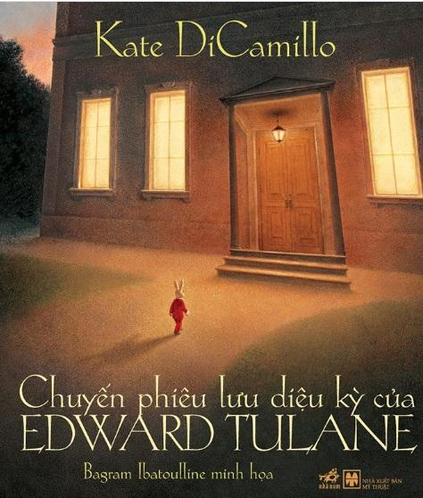 Tải sách: Chuyến phiêu lưu kỳ diệu của Edward Tulane – Kate Di Camillo