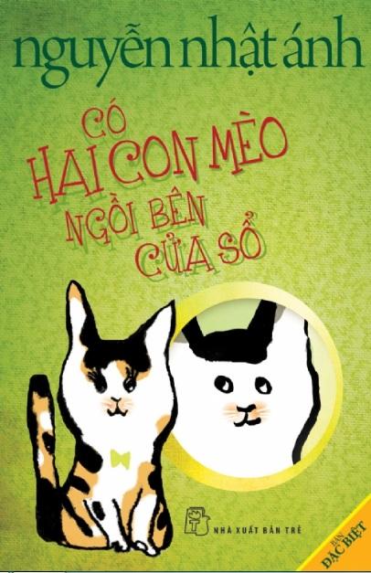 Tải sách: Có Hai Con Mèo Ngồi Bên Cửa Sổ – Nguyễn Nhật Ánh
