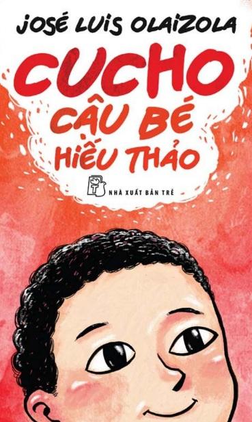 Tải sách: Cucho – Cậu Bé Hiếu Thảo – José Luis Olaizola