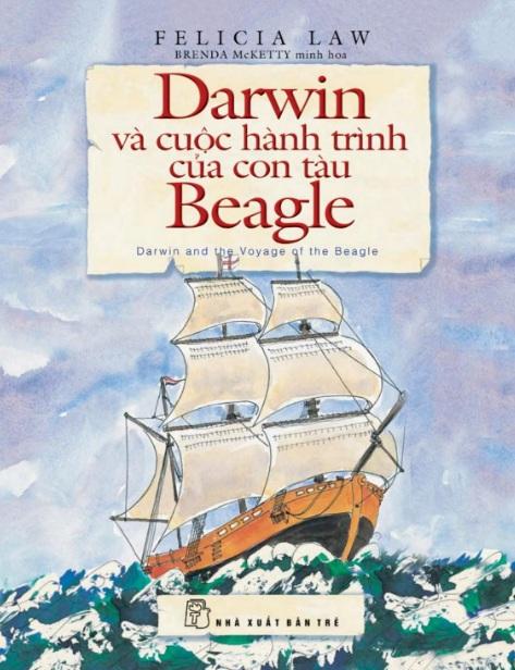 Tải sách: Darwin Và Cuộc Hành Trình Của Con Tàu Beagle – Felicia Law