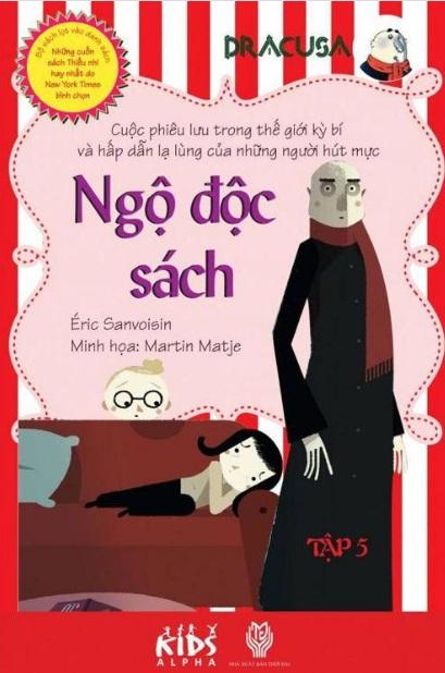 Tải sách: Dracusa Tập 5: Ngộ Độc Sách – Eric Sanvoisin