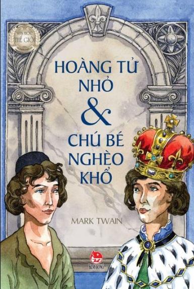 Tải sách: Hoàng Tử Nhỏ Và Chú Bé Nghèo Khổ – Mark Twain