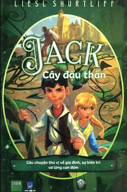 Tải sách: Jack – Cây Đậu Thần – Liesl Shurtliff