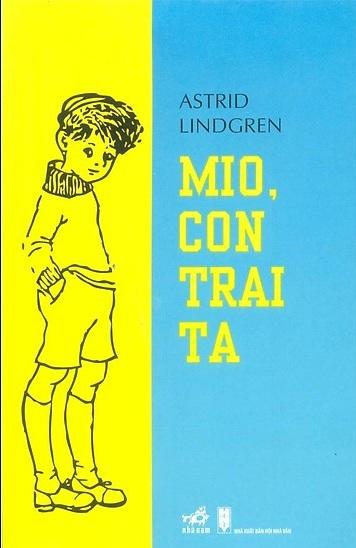 Tải sách: Mio, Con Trai Ta – Astrid Lindgren