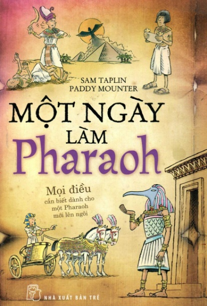 Tải sách: Một Ngày Làm Pharaoh – Sam Taplin & Paddy Mounter