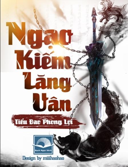 Tải sách: Ngạo kiếm Lăng Vân – Tiểu Đao Phong Lợi