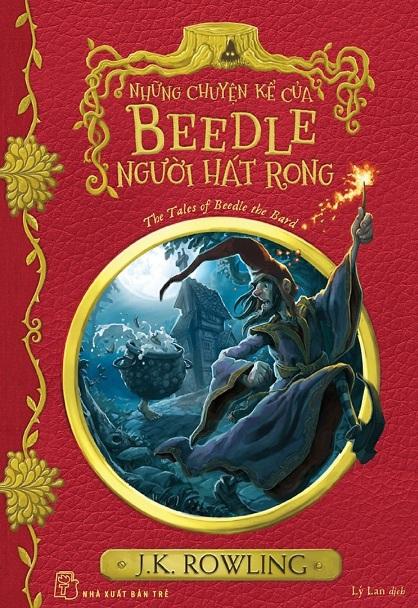 Tải sách: Những Chuyện Kể Của Beedle Người Hát Rong – J. K. Rowling