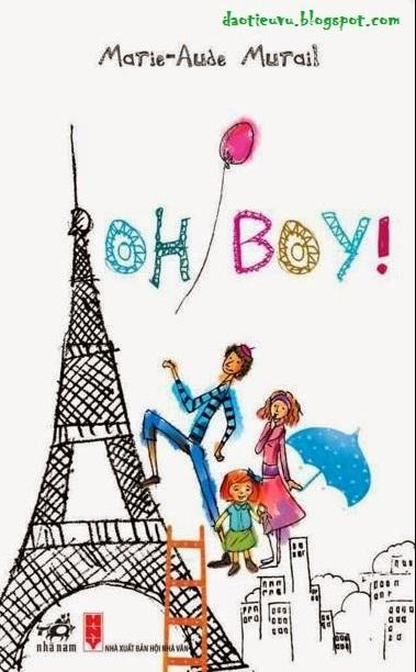 Tải sách: Oh, Boy! – Marie-Aude Murail