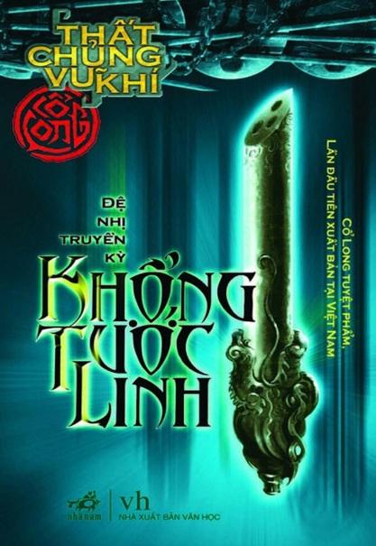 Tải sách: Thất Chủng Vũ Khí 2: Khổng Tước Linh – Cổ Long