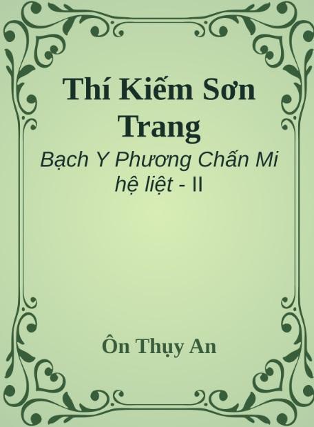 Tải sách: Thí Kiếm Sơn Trang – Ôn Thụy An