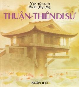 Tải sách: Thuận Thiên Di Sử – Yên Tử Cư Sĩ Trần Đại Sỹ