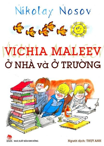 Tải sách: Vichia Maleev Ở Nhà Và Ở Trường – Nikolai Nosov