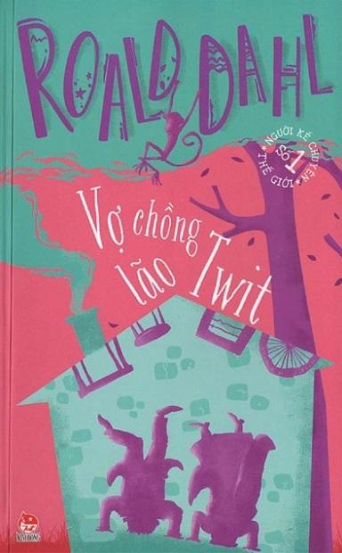 Tải sách: Vợ Chồng Lão Twit – Roald Dahl