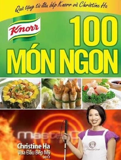 Tải sách: 100 Món Ngon – Cùng Nấu Ngon Như Vua Đầu Bếp Chistine Hà