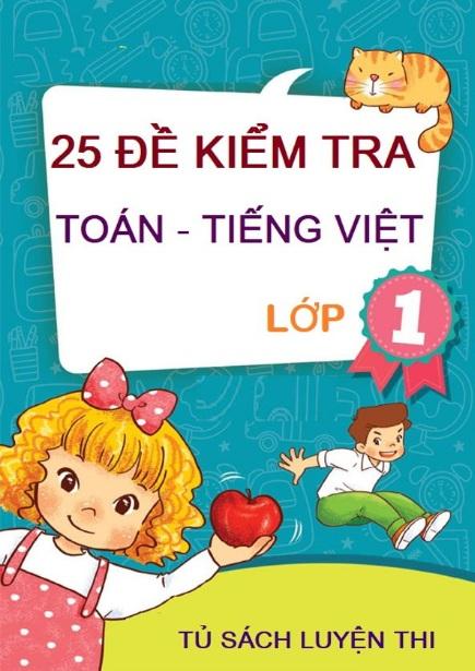 Tải sách: 25 Đề Kiểm Tra Toán Tiếng Việt Lớp 1