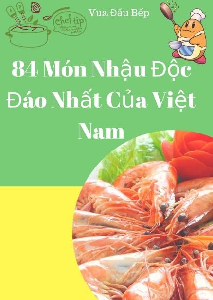 Tải sách: 84 Món Nhậu Độc Đáo Nhất Của Việt Nam