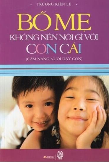 Tải sách: Bố Mẹ Không Nên Nói Gì Với Con Cái