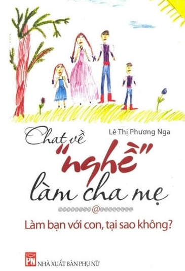 Tải sách: Chat Về Nghề Làm Cha Mẹ: Làm Bạn Với Con, Tại Sao Không