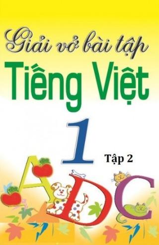 Tải sách: Giải Vở Bài Tập Tiếng Việt Lớp 1 Tập 2