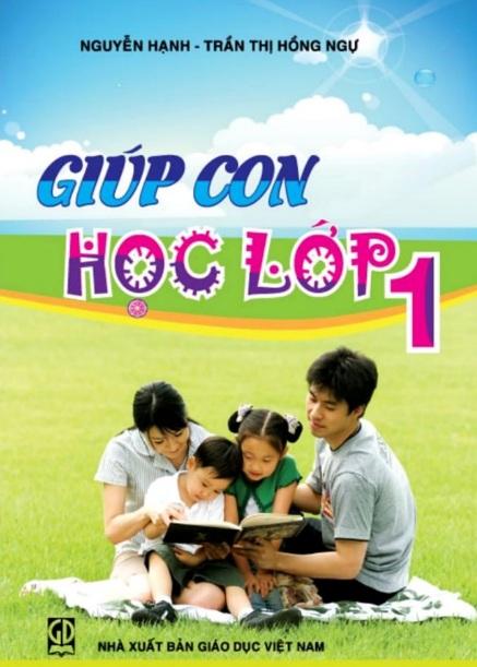 Tải sách: Giúp Con Học Lớp 1 – Nguyễn Hạnh