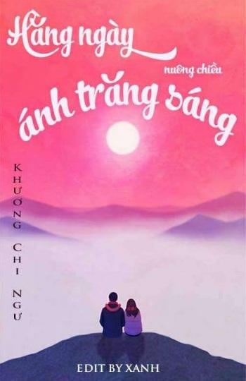 Tải sách: Hàng Ngày Nuông Chiều Ánh Trăng Sáng