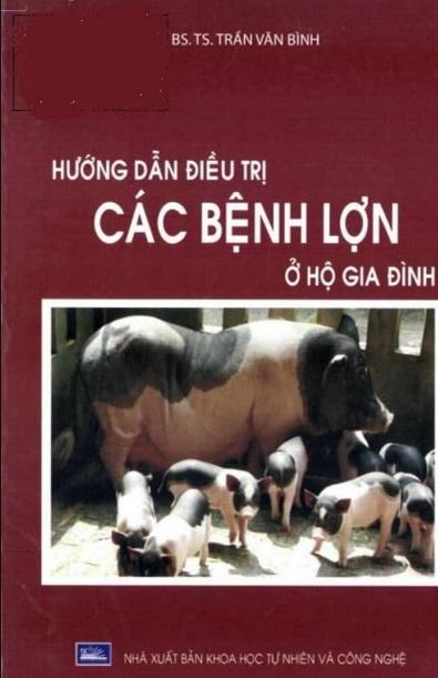 Tải sách: Hướng Dẫn Điều Trị Các Bệnh Lợn Ở Hộ Gia Đình