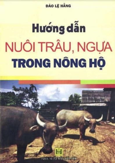 Tải sách: Hướng Dẫn Nuôi Trâu Ngựa Trong Nông Hộ