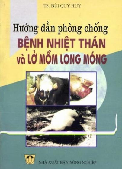 Tải sách: Hướng Dẫn Phòng Chống Bệnh Nhiệt Thán Và Lở Mồm Long Móng