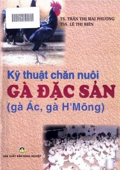 Tải sách: Kỹ Thuật Chăn Nuôi Gà Đặc Sản: Gà Ác Gà H'Mông