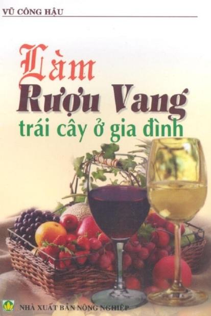 Tải sách: Làm Rượu Vang Trái Cây Ở Gia Đình