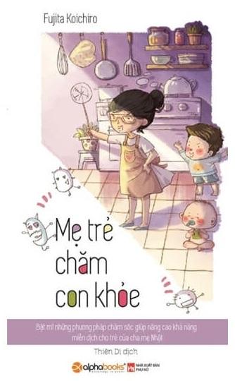Tải sách: Mẹ Trẻ Chăm Con Khỏe