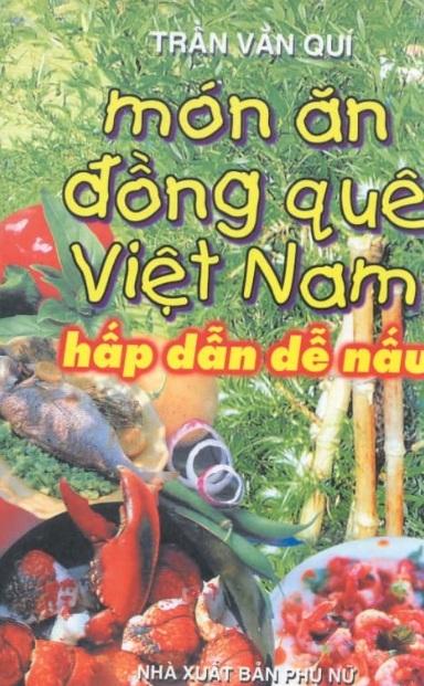 Tải sách: Món Ăn Đồng Quê Việt Nam – Hấp Dẫn Dễ Nấu