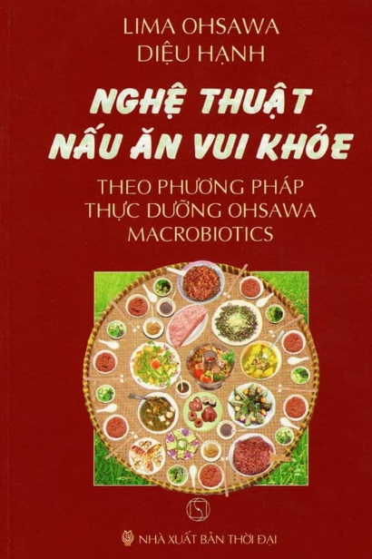 Tải sách: Nghệ Thuật Nấu Ăn Vui Khỏe Theo Phương Pháp Thực Dưỡng Ohsawa