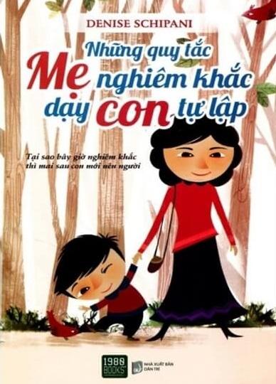 Tải sách: Những Quy Tắc Mẹ Nghiêm Khắc Dạy Con Tự Lập