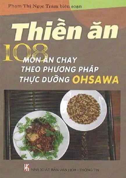 Tải sách: Thiền Ăn – 108 Món Ăn Chay Theo Phương Pháp Thực Dưỡng Ohsawa