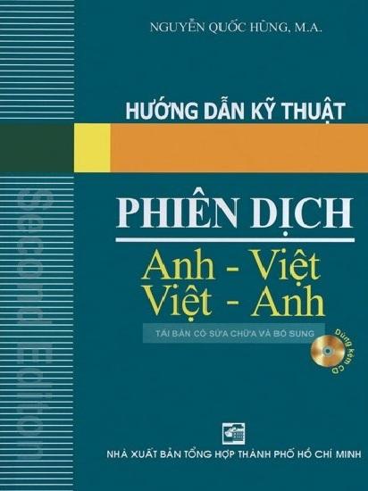 Tải sách: Hướng Dẫn Kỹ Thuật Phiên Dịch Anh – Việt Việt -Anh (Bản Đẹp Nhất)