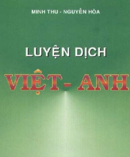 Tải sách: Luyện Dịch Việt Anh – Minh Thu – Nguyễn Hòa (Bản Đẹp Nhất)