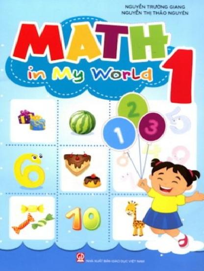 Tải sách: Math In My World lớp 1,2,3,4,5 (Trọn Bộ Toán Tiếng Anh)