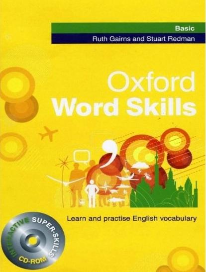 Tải sách: Oxford Word Skills Basic – Intermediate – Advanced (PDF + Audio) Bản Đẹp
