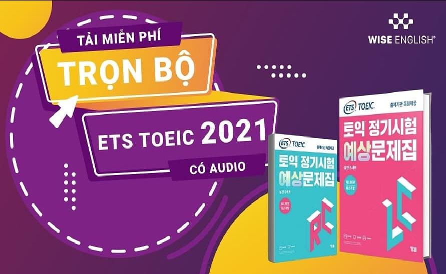 Tải sách: TẢI MIỄN PHÍ TRỌN BỘ ETS TOEIC 2021 + AUDIO (Bản Đẹp)